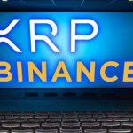 仮想通貨取引所バイナンス正式にリップル(XRP)基軸通貨追加を発表!